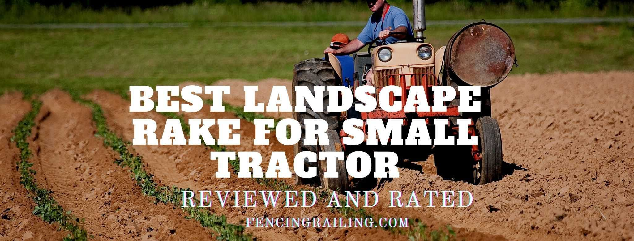 best landscape rake for tractors