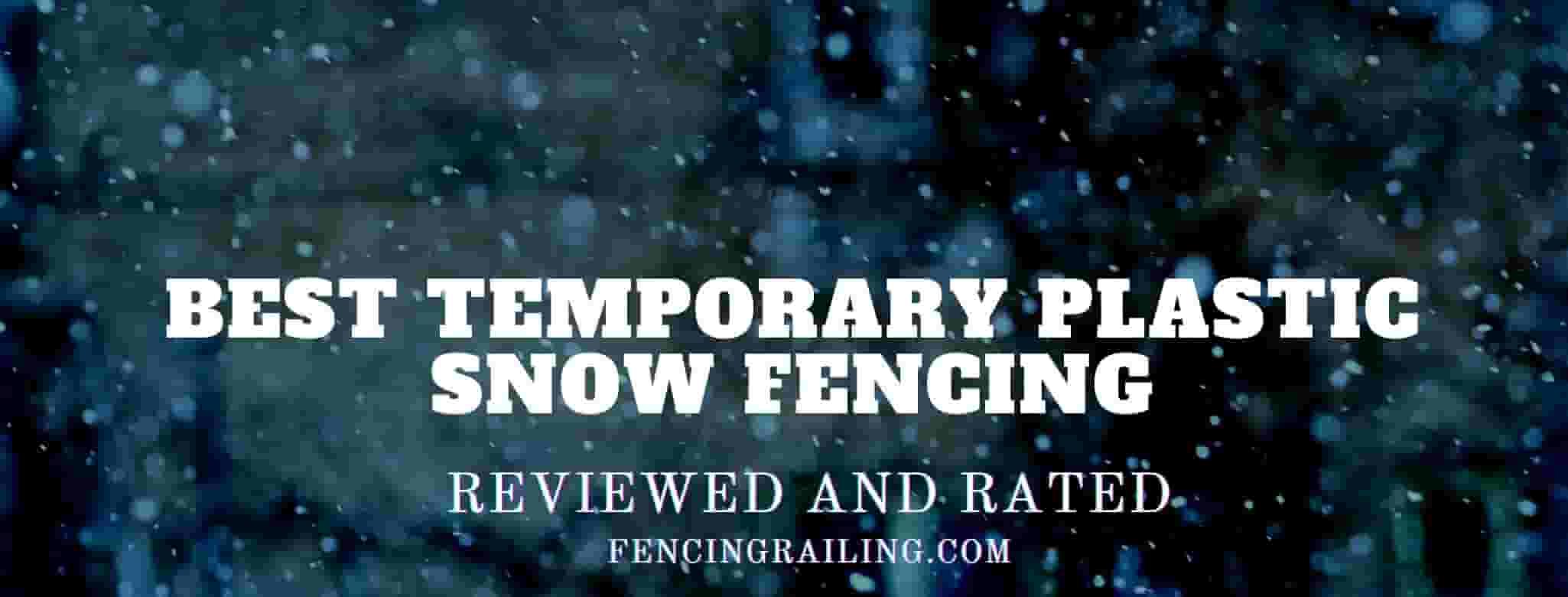 Best Plastic Snow Fence