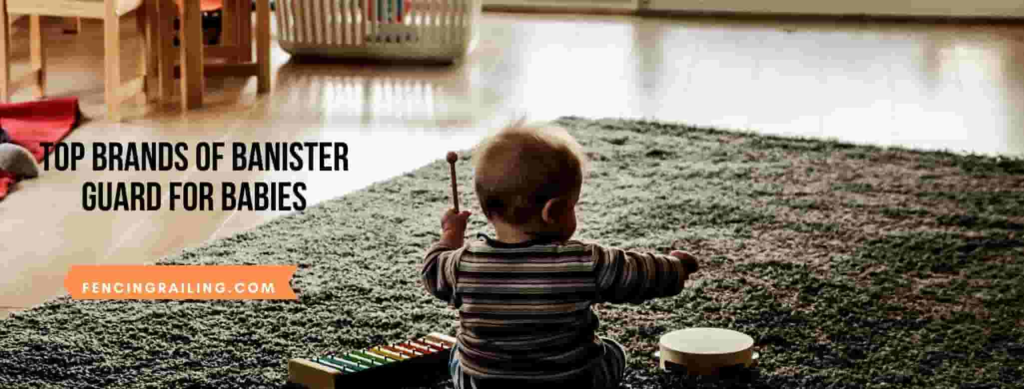 best Banister Guard For Babies